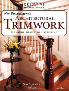 New Decorating with Architectural Trimwork