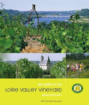Welcome to the Loire Valley Vineyard. Edition 2010-2011