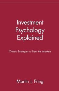 Investment Psychology Explained: Classic Strategies to Beat the Markets (Repost)