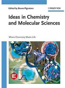 Ideas in Chemistry and Molecular Sciences: Where Chemistry Meets Life [Repost]