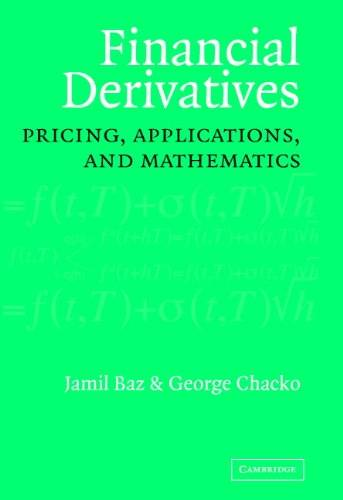 Financial Derivatives: Pricing, Applications, and Mathematics (Repost)