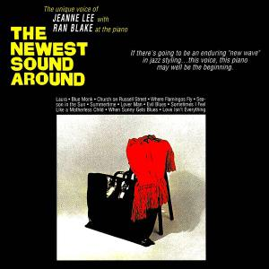 Jeanne Lee And Ran Blake - The Newest Sound Around! (2019) [Official Digital Download]