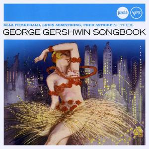 Ella Fitzgerald, Louis Armstrong, Fred Astaire & others - George Gershwin Songbook [Recorded 1954-1987] (2010)