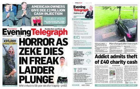 Evening Telegraph First Edition – August 14, 2018