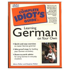 Alice Muller, Complete Idiots Guide To Learning German  [Repost]