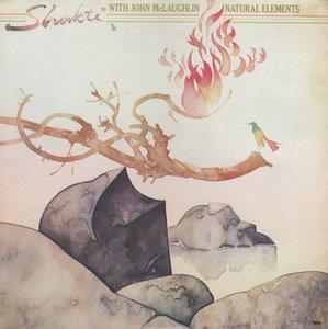 Shakti With John McLaughlin - Natural Elements (1977) Columbia/JC 34980 - US 1st Pressing - LP/FLAC In 24bit/96kHz
