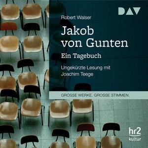 «Jakob von Gunten - Ein Tagebuch» by Robert Walser