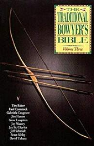 Traditional Bowyer's Bible, Volume 3