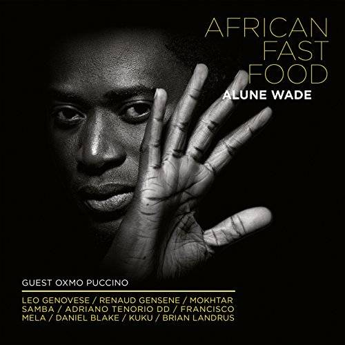 Alune Wade - African Fast Food (2018)