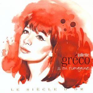 Juliette Greco - Si Tu T'imagines (2009)