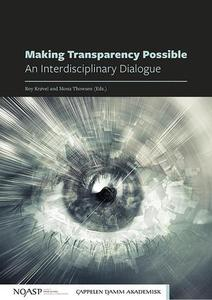 Making Transparency Possible : An Interdisciplinary Dialogue by Krøvel, Roy; Thowsen, Mona