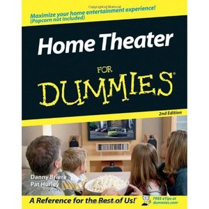 Home Theater For Dummies [Repost]