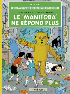 Jo, Zette et Jocko - Tome 3 - Le Manitoba Ne Répond Plus