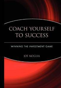 Coach Yourself to Success : Winning the Investment Game(Repost)