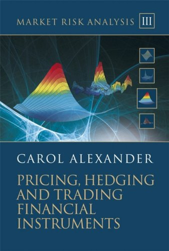 Market Risk Analysis: Pricing, Hedging and Trading Financial Instruments, Volume 3 (repost)