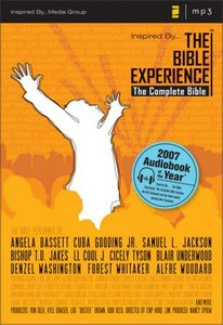 The Bible Experience - The Complete Bible A Dramatic Audio Bible [Audio Book]