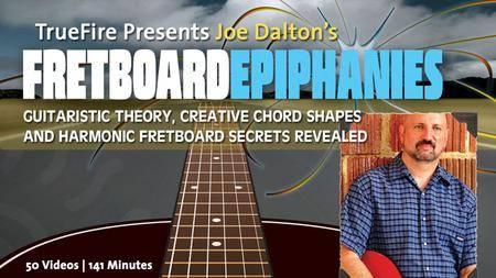 Joe Dalton's Fretboard Epiphanies [repost]