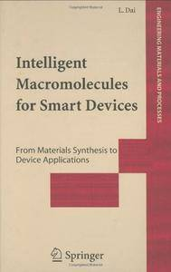 Intelligent Macromolecules for Smart Devices: From Materials Synthesis to Device Applications (Repost)