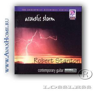 Robert Stanton [1997] - Acoustic Storm (lossless)