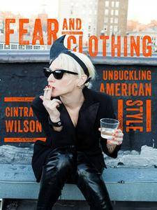 Fear and Clothing: Unbuckling American Style