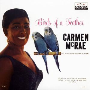 Carmen McRae - Birds of a Feather (1958) [Reissue 2002] (Repost)