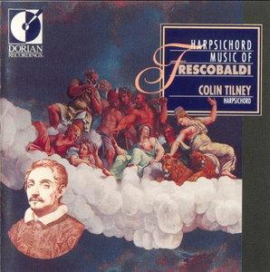 Frescobaldi - Harpsichord Music - Colin Tilney