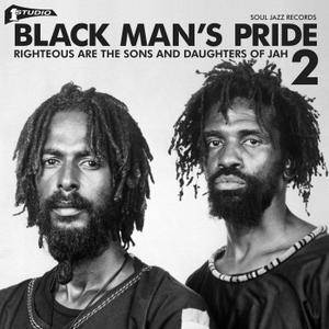 VA - Soul Jazz Records Presents STUDIO ONE Black Man's Pride 2: Righteous Are The Sons And Daughters Of Jah (2018)