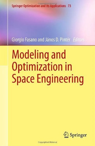 Modeling and Optimization in Space Engineering [Repost]