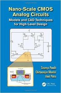 Nano-scale CMOS Analog Circuits: Models and CAD Techniques for High-Level Design (repost)
