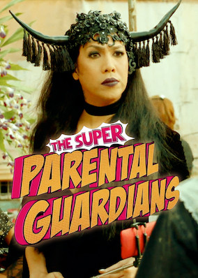 The Super Parental Guardians (2016)