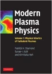 Modern Plasma Physics  Physical Kinetics of Turbulent Plasmas