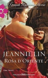 Jeannie Lin - Rosa d'oriente (2012)