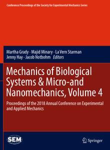 Mechanics of Biological Systems & Micro-and Nanomechanics, Volume 4 (Repost)
