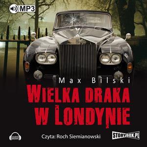 «Wielka draka w Londynie» by Max Bilski