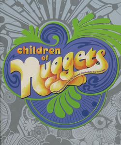 Children Of Nuggets: Original Artyfacts From The Second Psychedelic Era 1976-1996 (2005) [4CD Box Set] Repost