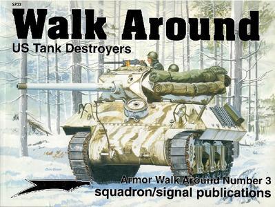 US Tank Destroyers (Walk Around 5703)