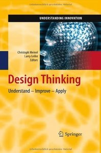 Design Thinking: Understand Improve Apply (repost)
