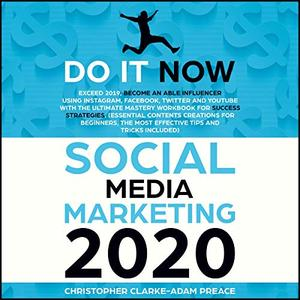 Social Media Marketing 2020 [Audiobook]