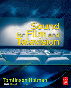 Sound for Film and Television, Third Edition (repost)