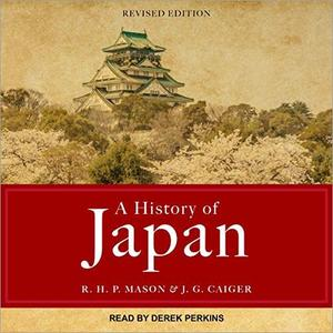 A History of Japan: Revised Edition [Audiobook]