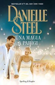 Danielle Steel - Una magia a Parigi (Repost)