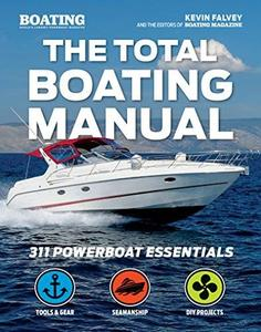 The Total Boating Manual: 311 Powerboat Essentials (repost)