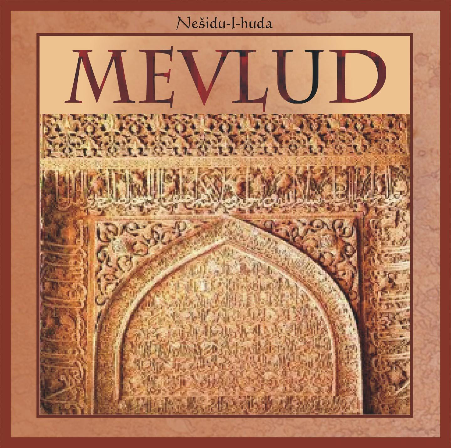 ISLAMIC CHANTS / MEVLUD - Nesidu-l-Huda
