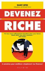 """Sethi Ramit, """"Devenez riche : 6 semaines pour améliorer simplement vos finances !"""""""