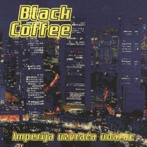 Black Coffee - Imperija Uzvraća Udarac (1998)