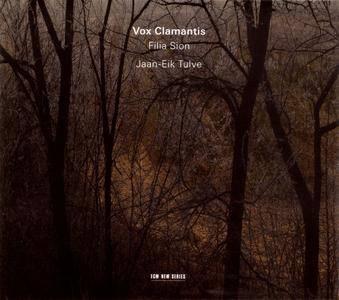 Vox Clamantis, Jaan-Eik Tulve - Filia Sion (2012)