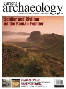 Current Archaeology - Issue 206