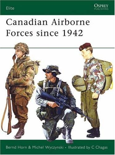 Canadian Airborne Forces since 1942 (Repost)