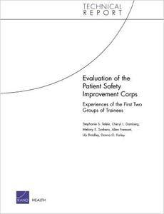 Evaluation of the Patient Safety Improvement Corps: Experiences of the First Two Groups of Trainees (Technical Report (RAND))