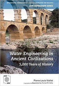 Water Engineering in Ancient Civilizations 5,000 Years of History